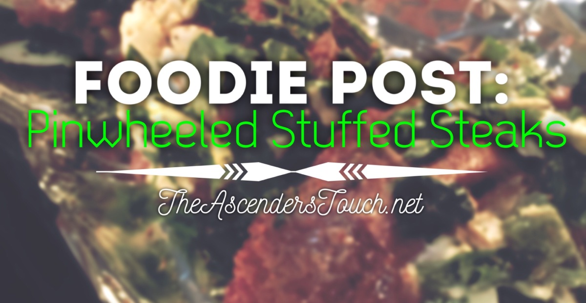 Foodie Post : Pinwheeled Steaks